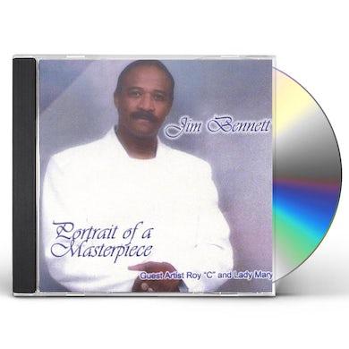 Jim Bennett PORTRAIT OF A MASTERPIECE CD