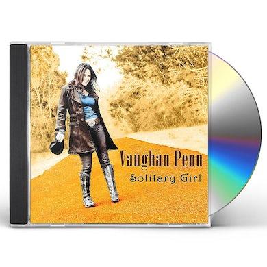 Vaughan Penn SOLITARY GIRL CD