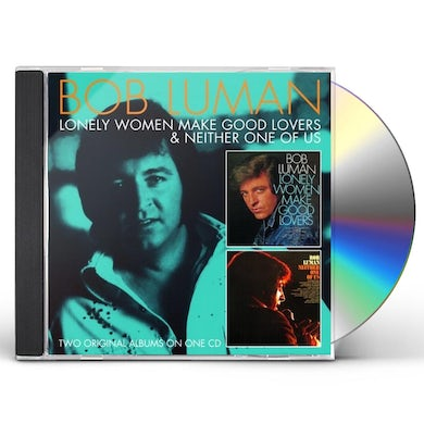 Bob Luman LONELY WOMEN MAKE GOOD LOVERS / NEITHER ONE OF US CD
