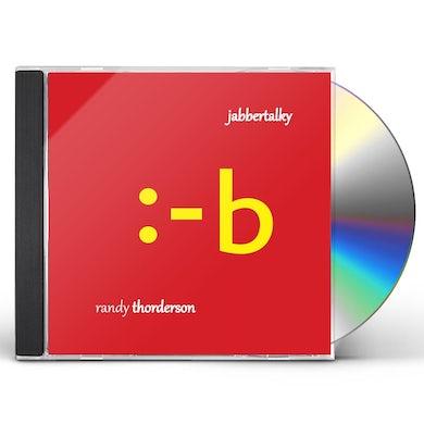 Randy Thorderson JABBERTALKY CD