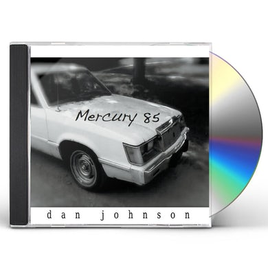 Dan Johnson MERCURY 85 CD