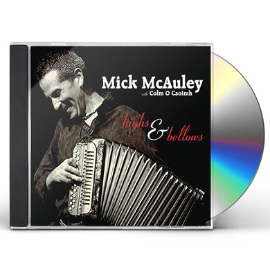 Mick McAuley HIGHS & BELLOWS CD