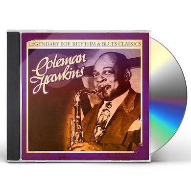 Coleman Hawkins LEGENDARY BOP RHYTHM & BLUES CLASSICS CD