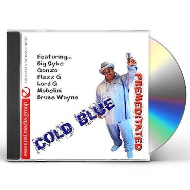 Cold Blue PREMEDITATED CD