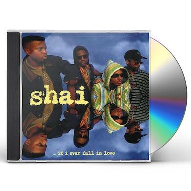 shai IF I EVER FALL IN LOVE CD