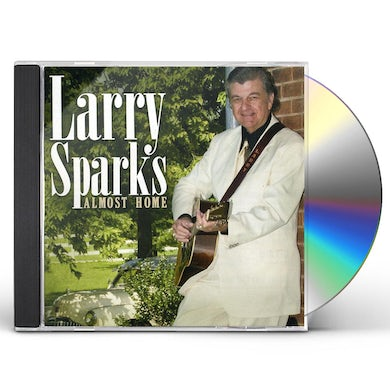 Larry Sparks ALMOST HOME CD
