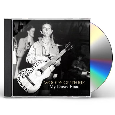 Woody Guthrie MY DUSTY ROAD CD