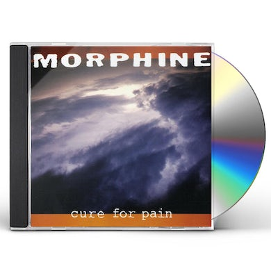 Morphine CURE FOR PAIN CD