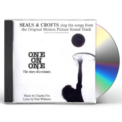 Seals & Croft ONE ON ONE: SONGS FROM THE ORIGINAL MOTION PICTURE CD