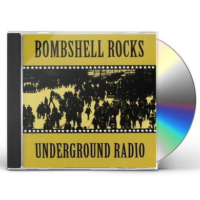 Bombshell Rocks UNDERGROUND RADIO CD