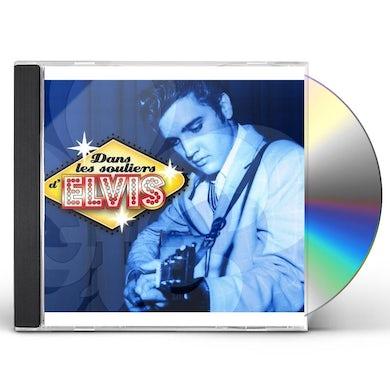 DANS LES SOULIERS D'ELVIS CD