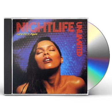 Nightlife Unlimited LET'S DO IT AGAIN CD