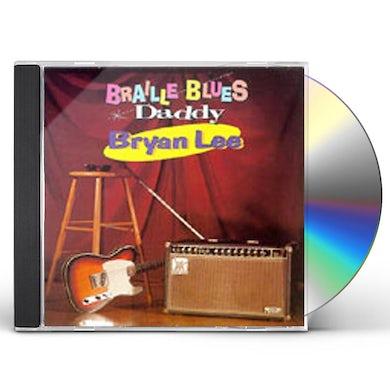 Bryan Lee BRAILLE BLUES DADDY CD