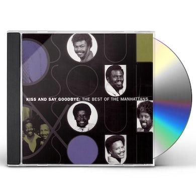 Manhattans BEST OF: KISS & SAY GOODBYE CD