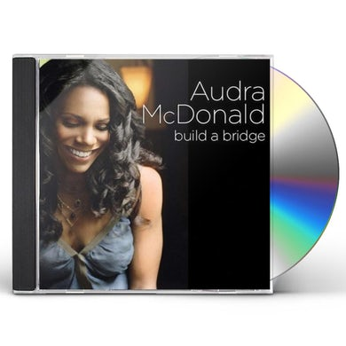 Audra McDonald BUILD A BRIDGE CD