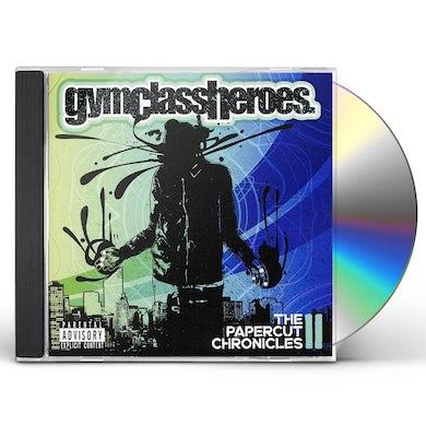 Gym Class Heroes PAPERCUT CHRONICLES II CD