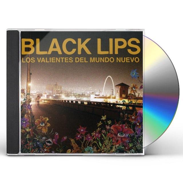 Black Lips VALIENTES DEL MUNDO NEUVA CD
