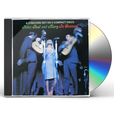 Peter Paul & Mary IN CONCERT CD