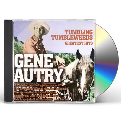 Gene Autry TUMBLING TUMBLEWEEDS-GREATEST CD