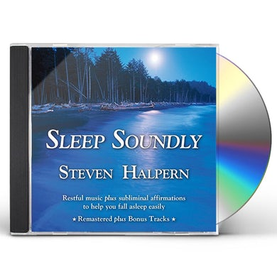 Steven Halpern SLEEP SOUNDLY: RESTFUL MUSIC PLUS SUBLIMINAL CD