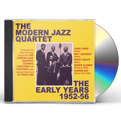 The Modern Jazz Quartet Early Years 1952-1956 CD
