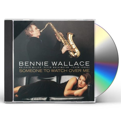Bennie Wallace SOMEONE TO WATCH OVER ME CD