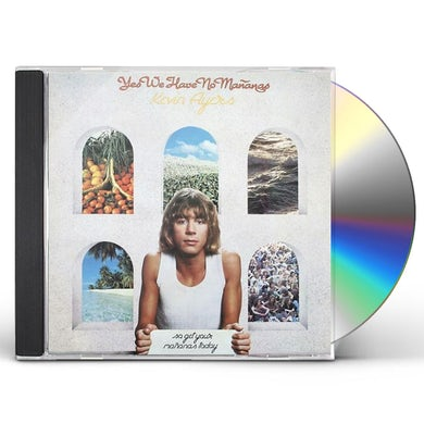 Kevin Ayers YES WE HAVE NO MANANAS SO GET YOUR MANANAS TODAY CD