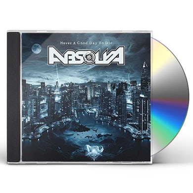 Absolva NEVER A GOOD DAY TO DIE CD
