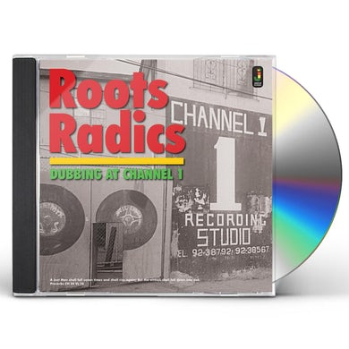 Roots Radics DUBBING AT CHANNEL 1 CD