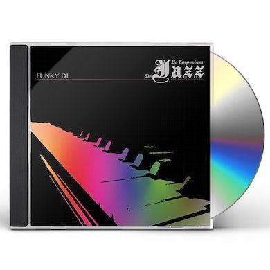 Funky DL LE EMPORIUM DE JAZZ CD