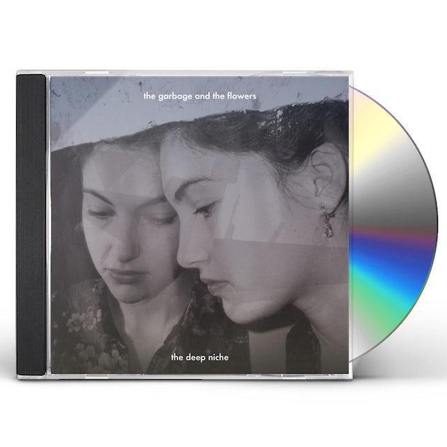Garbage & The Flowers DEEP NICHE CD