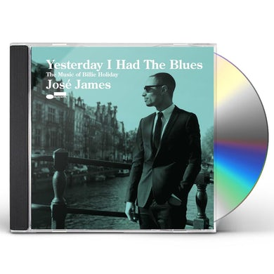 José James YESTERDAY I HAD THE BLUES: MUSIC OF BILLIE HOLIDAY CD