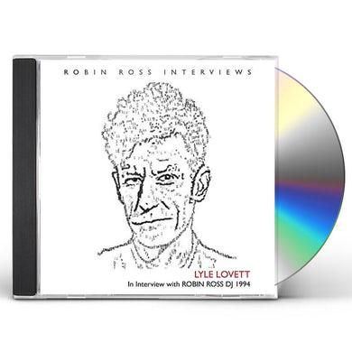 Lyle Lovett INTERVIEW WITH ROBIN ROSS 1994 CD