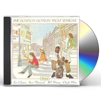 The London Howlin' Wolf Sessions (Rarities Edition) CD