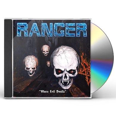Ranger WHERE EVIL DWELLS CD