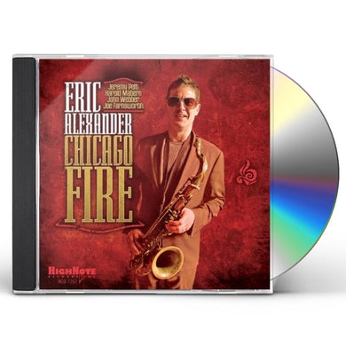 Eric Alexander CHICAGO FIRE CD