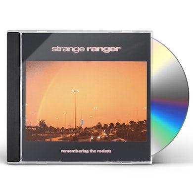 Strange Ranger Remembering The Rockets CD
