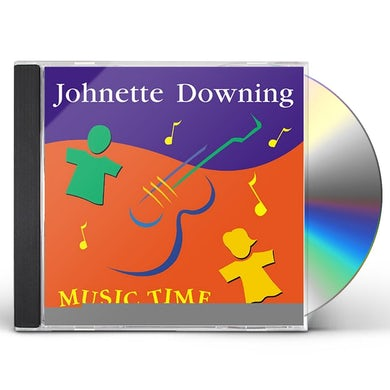 Johnette Downing MUSIC TIME CD