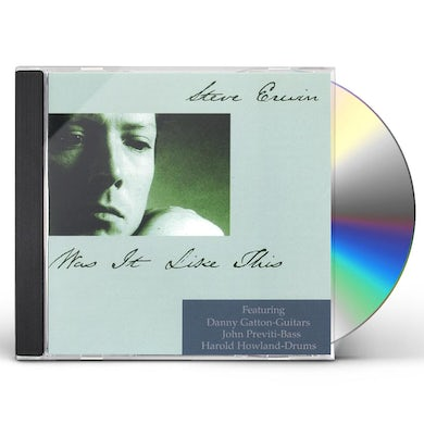 Steve Erwin WAS IT LIKE THIS CD