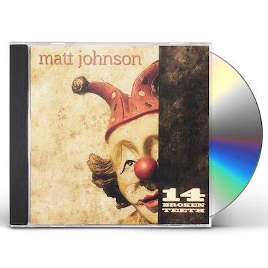 Matt Johnson 14 BROKEN TEETH CD