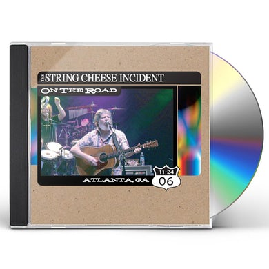 String Cheese Incident ON THE ROAD: ATLANTA GA 11-24-06 CD