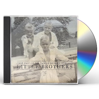 Chip Taylor LITTLE BROTHERS CD