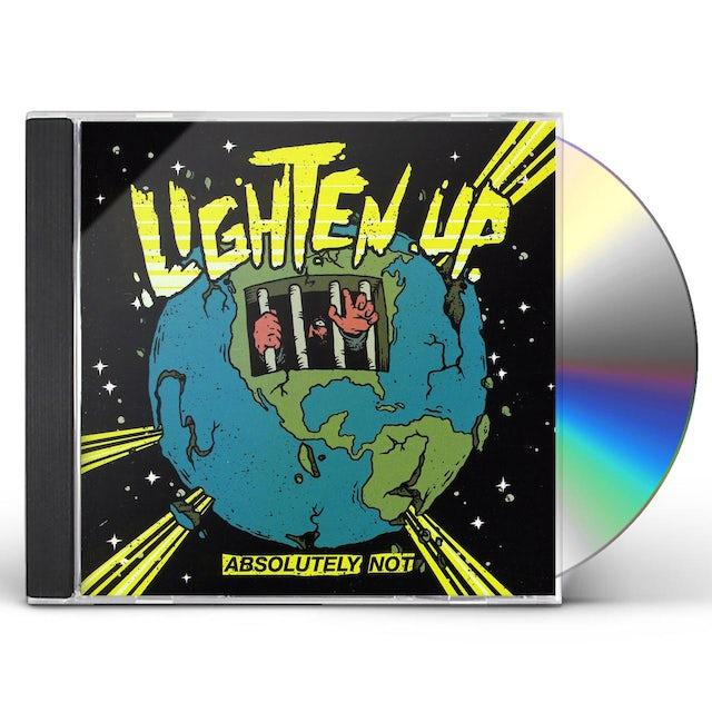 Lighten Up ABSOLUTELY NOT CD