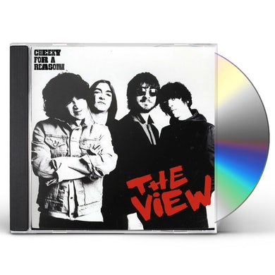 The View CHEEKY FOR A REASON CD
