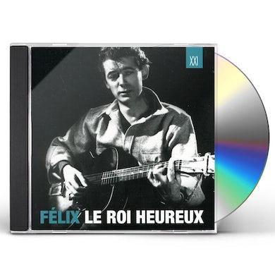 Felix Leclerc FELIX LE ROI HEUREUX CD