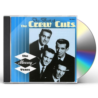Crew Cuts BEST OF THE MERCURY YEARS CD