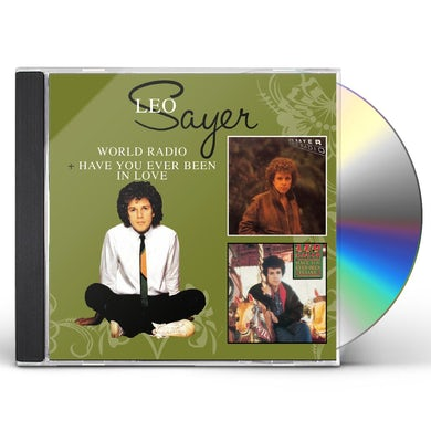 Leo Sayer WORLD RADIO / HAVE YOU EVER BEEN IN LOVE CD