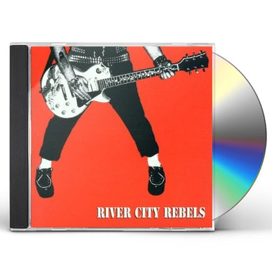 River City Rebels PLAYIN TO LIVE LIVIN TO PLAY CD