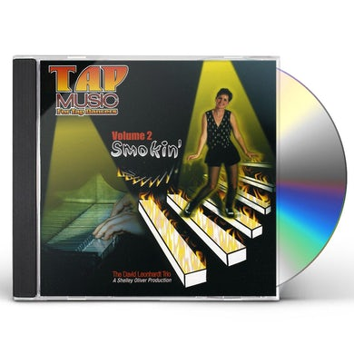 David Leonhardt TAP MUSIC FOR TAP DANCERS: SMOKIN' 2 CD