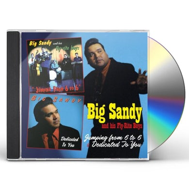 Big Sandy & His Fly-Rite Boys JUMPING FROM 6 TO 6 / DEDICATED TO YOU CD